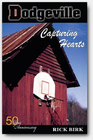Dodgeville: Capturing Hearts - by Rick Birk